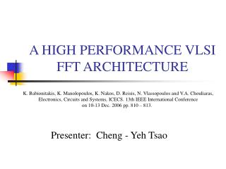 A HIGH PERFORMANCE VLSI FFT ARCHITECTURE