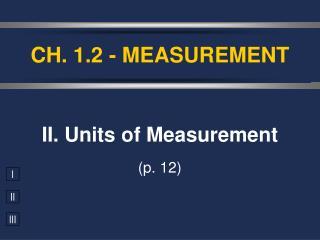CH. 1.2 - MEASUREMENT