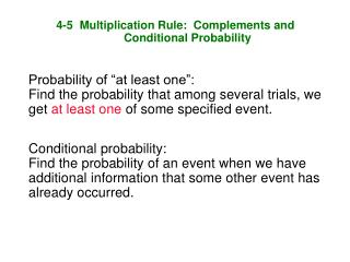 4-5  Multiplication Rule:  Complements and Conditional Probability