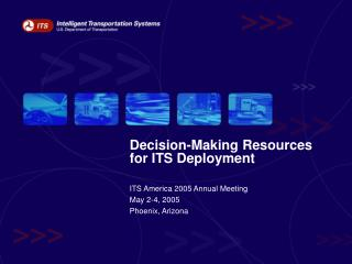 Decision-Making Resources for ITS Deployment