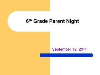 6 th  Grade Parent Night