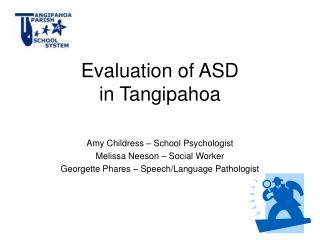 Evaluation of ASD  in Tangipahoa