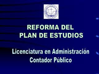 REFORMA DEL  PLAN DE ESTUDIOS