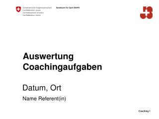 Auswertung  Coachingaufgaben