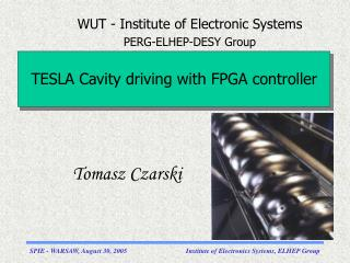 TESLA  Cavity driving with FPGA controller