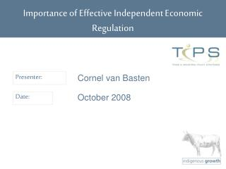 Importance of Effective Independent Economic Regulation