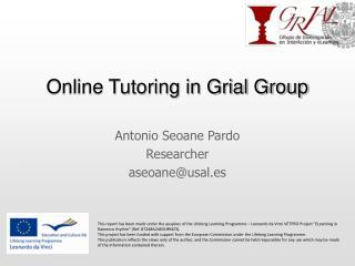 Online Tutoring in Grial Group