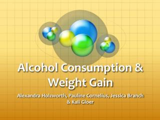 Alcohol Consumption & Weight Gain