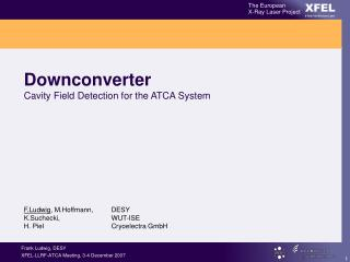 Downconverter Cavity Field Detection for the ATCA System