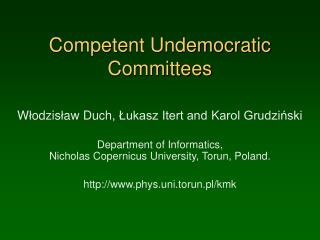 Competent Undemocratic Committees