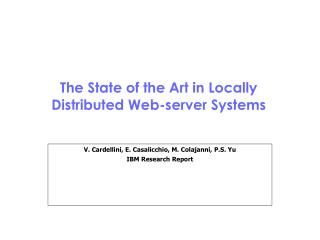 The State of the Art in Locally Distributed Web-server Systems