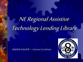 NE Regional Assistive Technology Lending Library