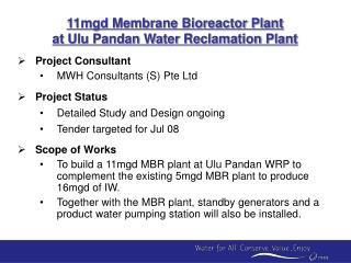 11mgd Membrane Bioreactor Plant at Ulu Pandan Water Reclamation Plant
