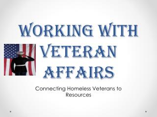Working with Veteran Affairs