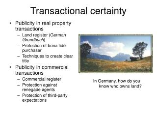 Transactional certainty