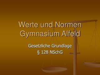 Werte und Normen Gymnasium Alfeld