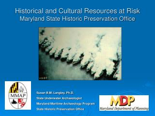 Historical and Cultural Resources at Risk  Maryland State Historic Preservation Office