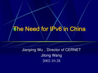 The Need for IPv6 in China
