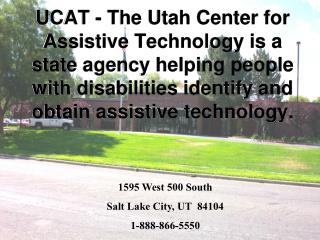 1595 West 500 South Salt Lake City, UT  84104 1-888-866-5550