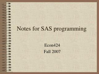 Notes for SAS programming