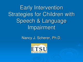 Early Intervention Strategies for Children with Speech & Language Impairment