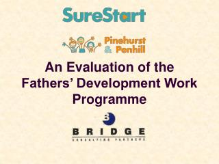 An Evaluation of the Fathers' Development Work Programme