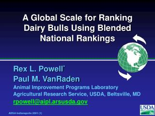A Global Scale for Ranking Dairy Bulls Using Blended National Rankings