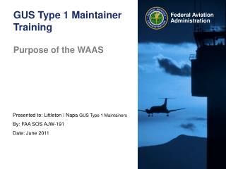 GUS Type 1 Maintainer Training