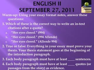 ENGLISH II SEPTEMBER 27, 2011