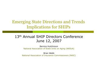 Emerging State Directions and Trends Implications for SHIPs