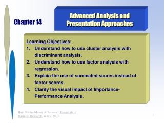 Advanced Analysis and  Presentation Approaches