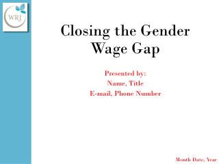 Closing the Gender Wage Gap