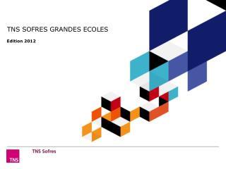 TNS SOFRES GRANDES ECOLES