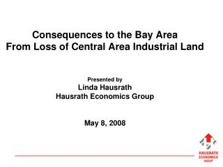 Focus on Industrial Land Use Along Key Goods Movement Corridors in Central Bay Area