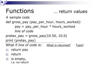 Functions 		 … return values