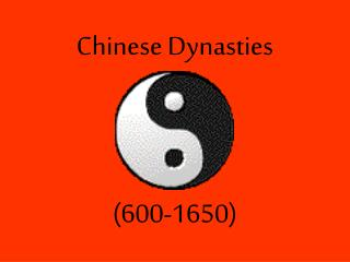 Chinese Dynasties (600-1650)
