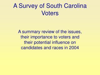 A Survey of South Carolina Voters