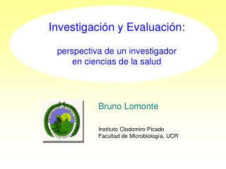 Investigaci n y Evaluaci n:  perspectiva de un investigador en ciencias de la salud