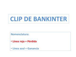 CLIP DE BANKINTER