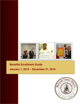 Benefits Enrollment Guide January 1, 2015 – December 31, 2015