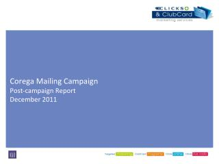 Corega Mailing Campaign Post-campaign Report  December 2011