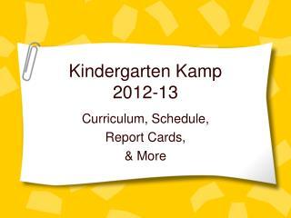 Kindergarten Kamp 2012-13