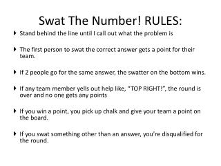 Swat The Number! RULES: