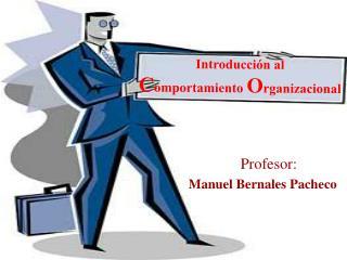 Introducci n al  Comportamiento Organizacional