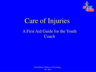 Care of Injuries