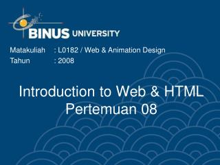 Introduction to Web & HTML Pertemuan 08