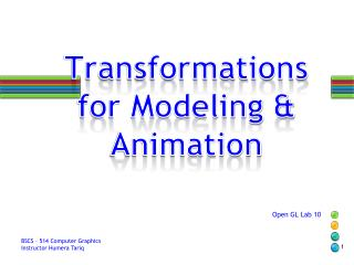 Transformations for Modeling & Animation