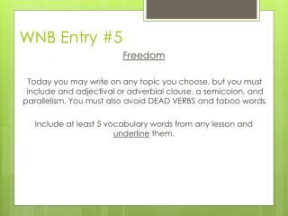 WNB Entry #5