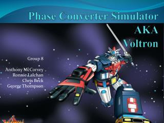 Phase Converter  Simulator AKA Voltron