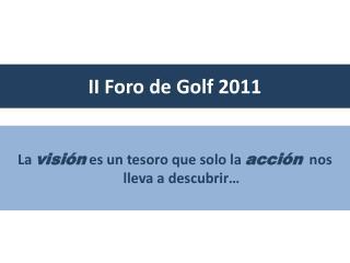 II Foro de Golf 2011